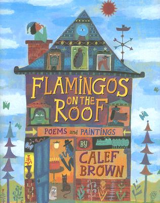 Flamingos on the Roof - Brown, Calef
