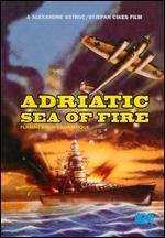 Flammes Sur L'Adriatique