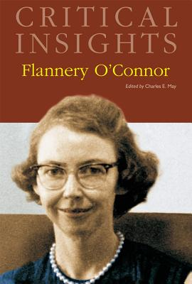 Flannery O'Connor - May, Charles E. (Editor)