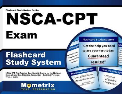 Flashcard Study System for the Nsca-Cpt Exam: Nsca-Cpt Test Practice Questions & Review for the National Strength and Conditioning Association-Certified Personal Trainer Exam - Editor-Nsca-Cpt Exam Secrets