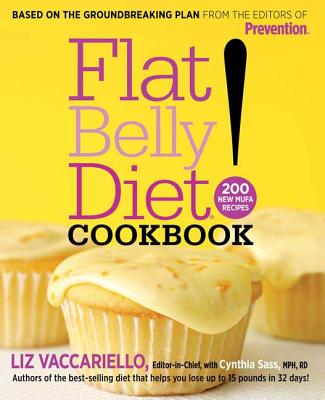 Flat Belly Diet! Cookbook: 200 New Mufa Recipes - Vaccariello, Liz, and Sass, Cynthia
