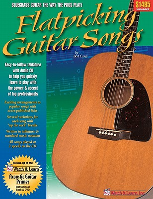 Flatpicking Guitar Songs - Casey, Bert (Revised by)