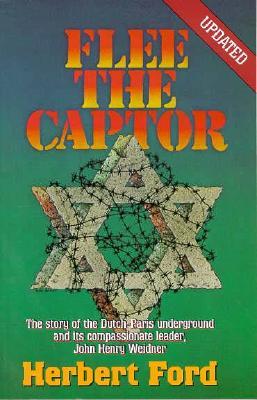 Flee the Captor - Ford, Herbert