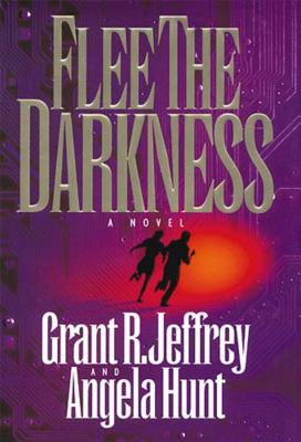 Flee the Darkness - Jeffrey, Grant R, Dr., and Hunt, Angela, Dr.
