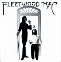 Fleetwood Mac [Remastered] - Fleetwood Mac