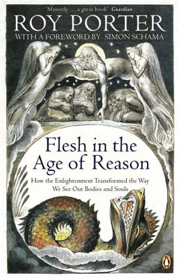 Flesh in the Age of Reason - Porter, Roy