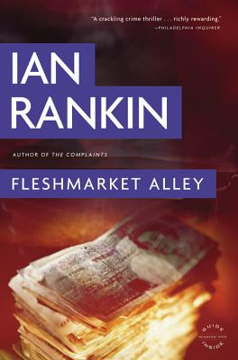 Fleshmarket Alley - Rankin, Ian, New