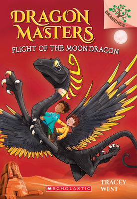 Flight of the Moon Dragon: A Branches Book (Dragon Masters #6), 6 - West, Tracey