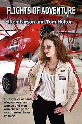 Flights of Adventure - Larson, Ken