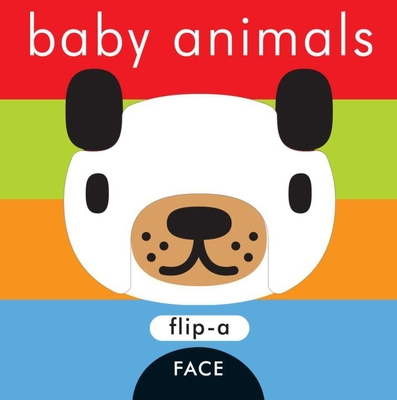 Flip-A-Face Series: Baby Animals -