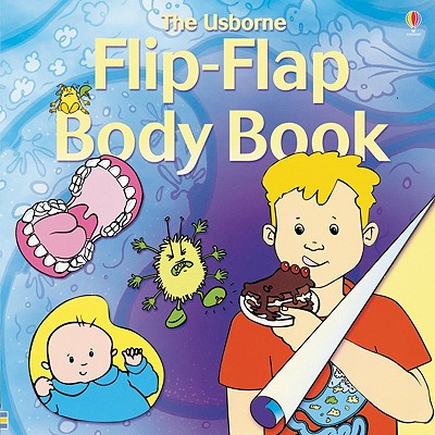 Flip Flap Body Book - Smith, Alastair, and Tatchell, Judy