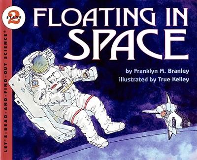Floating in Space - Branley, Franklyn M, Dr.