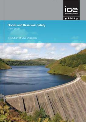 Floods and Reservoir Safety Fourth Edition - Defra