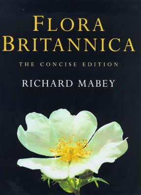 Flora Britannica - Mabey, Richard