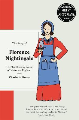 Florence Nightingale - Moore, Charlotte
