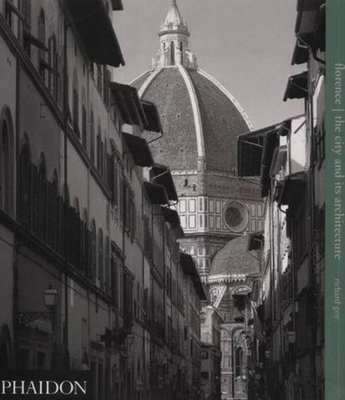 Florence: The City and Its Architecture -