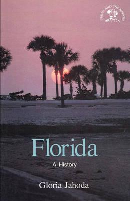 Florida: A History - Jahoda, Gloria