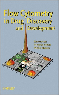 Flow Cytometry in Drug Discovery and Development - Litwin, Virginia (Editor), and Marder, Philip (Editor)