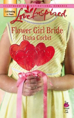 Flower Girl Bride - Corbit, Dana
