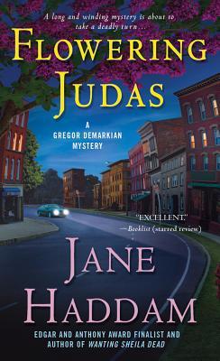 Flowering Judas: A Gregor Demarkian Novel - Haddam, Jane