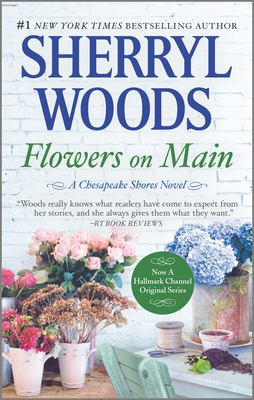 Flowers on Main - Woods, Sherryl