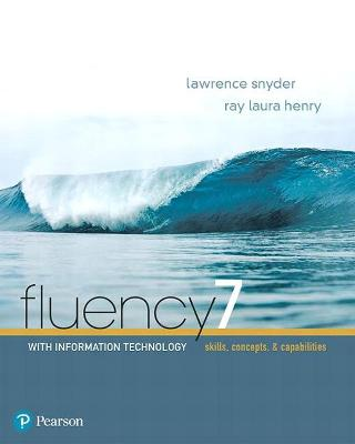 Fluency with Information Technology - Snyder, Lawrence, and Henry, Ray