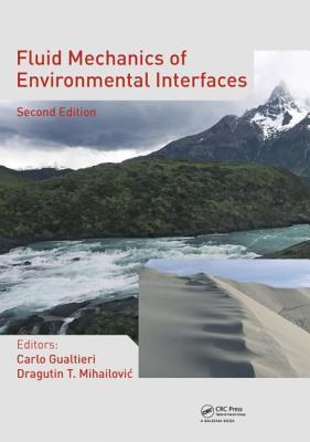 Fluid Mechanics of Environmental Interfaces - Gualtieri, Carlo (Editor)
