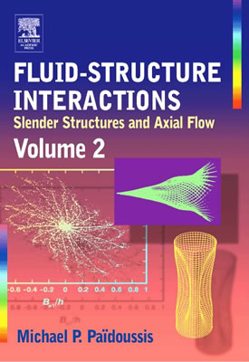 Fluid-Structure Interactions: Volume 2 - Paidoussis, Michael