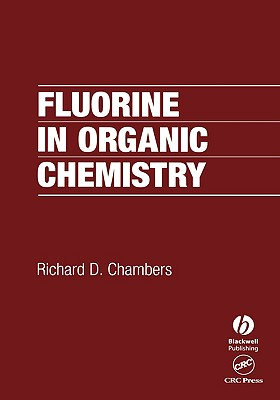 Fluorine in Organic Chemistry - Chambers