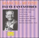 Flute Fantastique - Georges Truc (piano); Louis Moyse (piano); Marcel Moyse (flute); Orchestre Symphonique de Paris; Henri Tomasi (conductor)