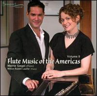 Flute Music of the Americas, Vol. 2 - Merrie Siegel (flute); Milton Rubén Laufer (piano)