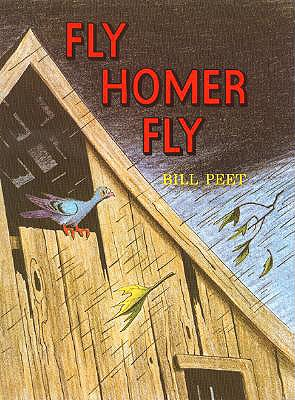 Fly Homer Fly - Peet, Bill