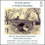 Flying Kites: A Trafford Miscellany