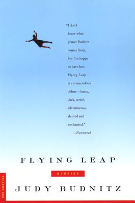 Flying Leap: Stories - Budnitz, Judy