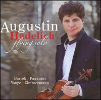 Flying Solo - Augustin Hadelich (violin)
