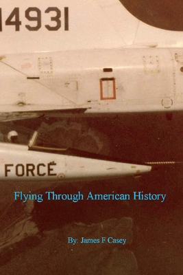 Flying Through American History, 1 - Casey, James