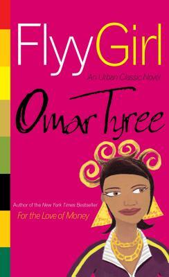 Flyy Girl - Tyree, Omar