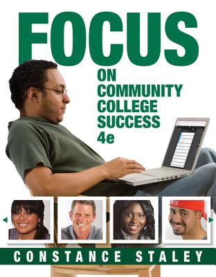 Focus on Community College Success - Staley, Constance