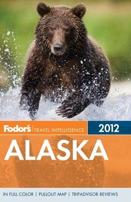 Fodor's Alaska 2012 - Fodor's