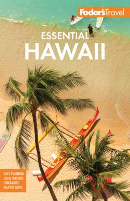 Fodor's Essential Hawaii - Fodor's Travel Guides