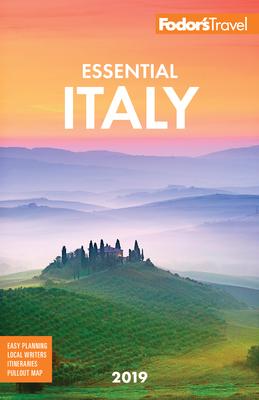 Fodor's Essential Italy 2019 - Fodor's Travel Guides