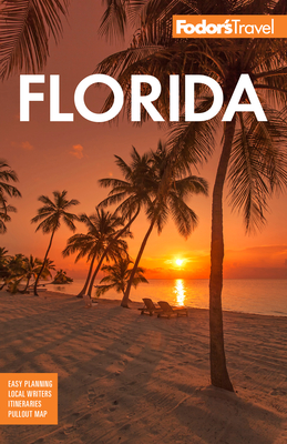 Fodor's Florida - Fodor's Travel Guides