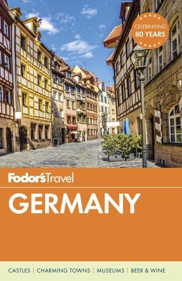 Fodor's Germany - Fodor's Travel Guides