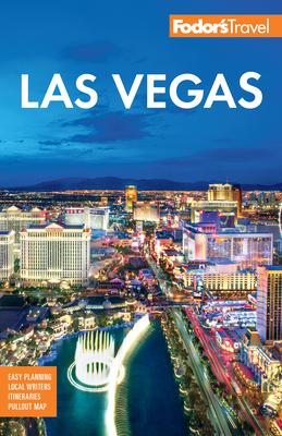 Fodor's Las Vegas - Fodor's Travel Guides