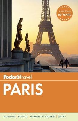 Fodor's Paris - Fodor's Travel Guides