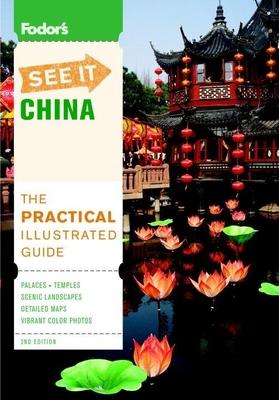 Fodor's See It China - Hawkins, Sheila (Editor), and Strange, Claire (Editor), and Jones, Drew (Designer)