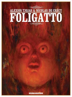 Foligatto: Oversized Deluxe Edition - Tjoyas, Alexios