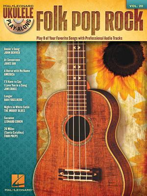 Folk Pop Rock: Ukulele Play-Along Volume 20 - Hal Leonard Publishing Corporation (Creator)