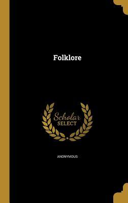 Folklore - Anonymous (Creator)