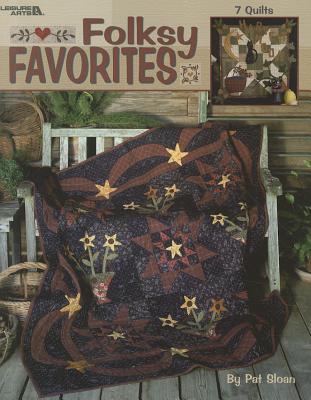Folksy Favorites: 7 Quilts - Sloan, Pat